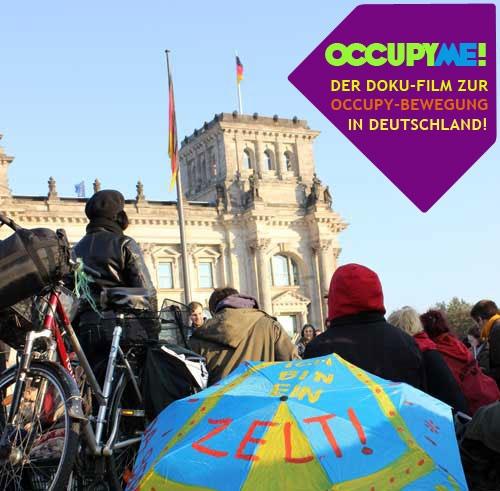 Fuer eine bessere Welt: OccupyMe! Der Dokumentarfilm über die Deutsche Occupy-Bewegung