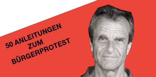 Jetzt reicht's – 50 Anleitungen für Bürgerproteste von Harro Honolka