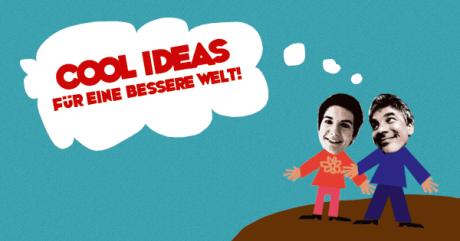 Cool Ideas für eine bessere Welt
