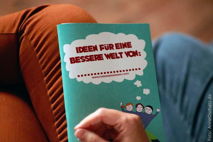 Broschüre für eine bessere Welt, Anne Oschatz