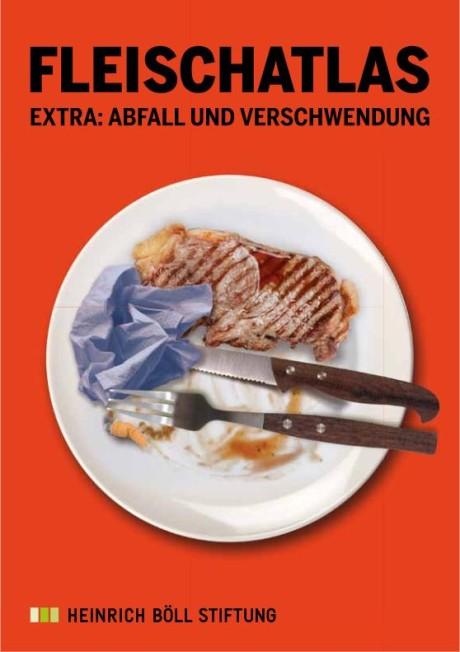PDF: Fleischatlas extra: Abfall und Verschwendung