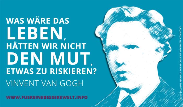 Mutmacher-Zitat: Vincent Van Gogh