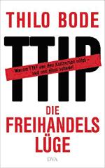 Thilo Bode: TTIP - Die Freihandelslüge