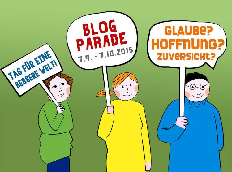 Glaube, Hoffnung, Zuversicht: die Blogparade zum INternationalen Tag für eine bessere Welt