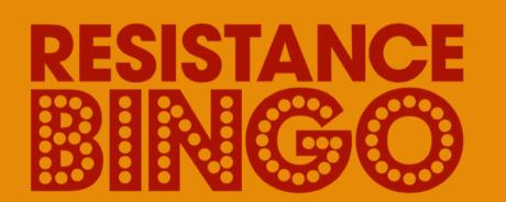 Spiele für Protest, Widerstand und Veränderung: Resistance Bingo