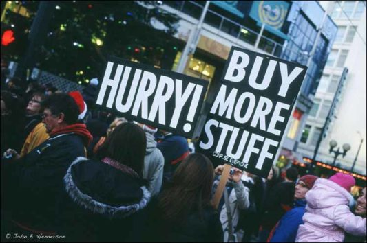 Hurry! Buy more stuff!