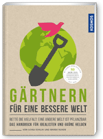 Cover: Gärtnern für eine bessere Welt