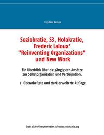 Kostenloses E-Book: Soziokratie, Holokratie, S3, Fredric Laloux Reinventing Organisations und New Work