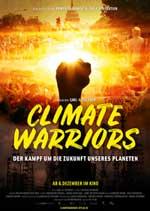 Climate Warriors: Der neue Film von Carl-A. Fechner