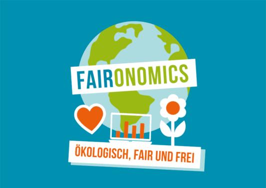 Faironomics: ökologisch, fair und frei
