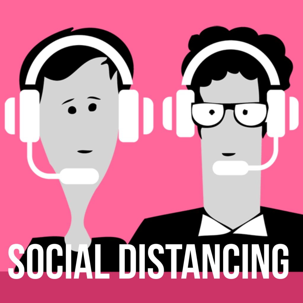 Podcast für eine bessere Welt: Social Distancing