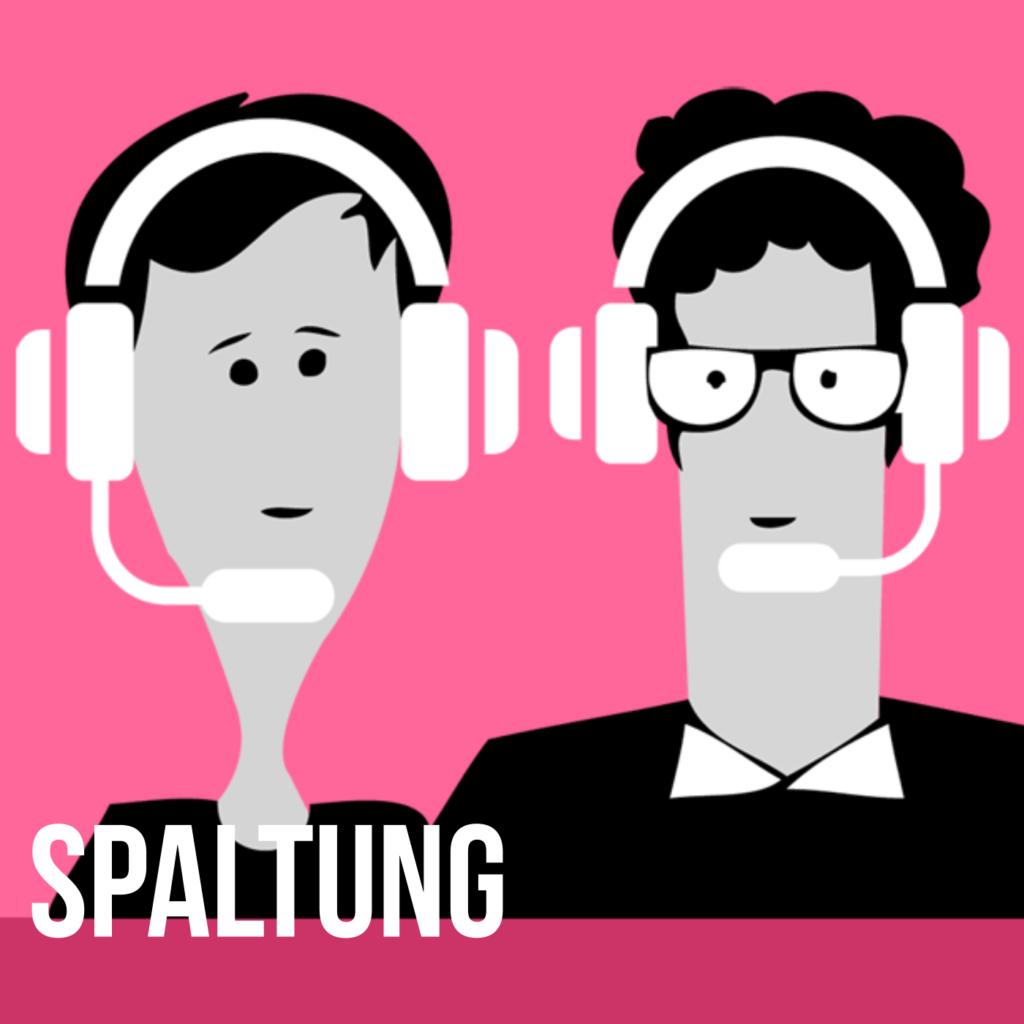 Podcast für eine bessere Welt: Spaltung